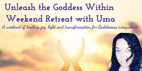 Unleash the Goddess Within Weekend Retreat tickets
