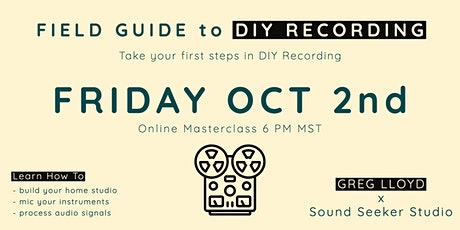 Field Guide to DIY Recording tickets