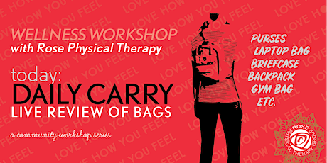 Wellness Weekdays with Rose PT: A Bag Review [VIRTUAL] tickets
