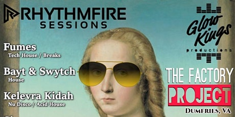 Glow Kings and The Factory Project presents: Rhythmfire Sessions tickets