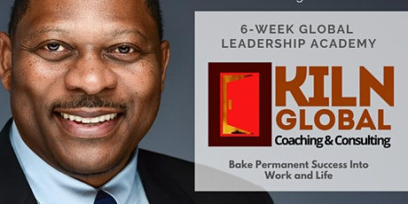 Kiln Global Leadership Academy - 6-week Live Zoom Event tickets
