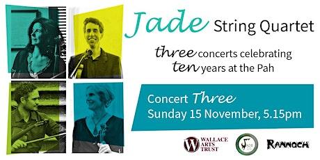 Jade String Quartet: Celebrating Ten Years at the Pah – Concert Three tickets