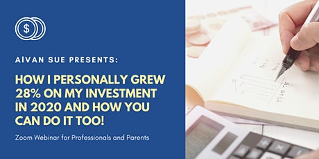 HOW I PERSONALLY GREW 28% ON MY INVESTMENT IN 2020 & HOW YOU CAN DO IT TOO! tickets