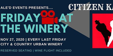 Friday Night Movie Series @ the Winery - Nov 27 tickets