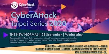 CyberAttack Series - Taipei 2020
