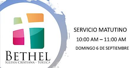 BETHEL TOLUCA SERVICIO MATUTINO boletos