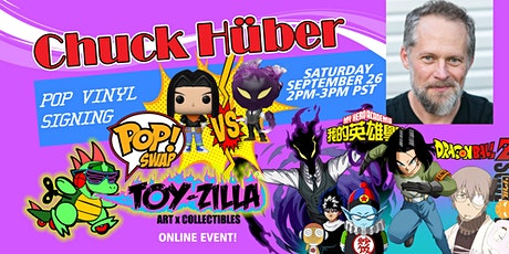 POP SWAP SIGNING #8 TOY-ZILLA with CHUCK HUBER tickets