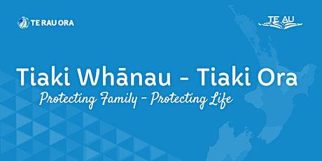 Tiaki Whānau Tiaki Ora Wānanga  - Hamilton tickets