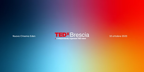 TEDx Brescia 2020 1/2 biglietti
