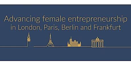 Advancing Female Entrepreneurship | London launch event tickets