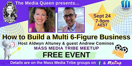 How to Build a Multi 6-Figure Business - Mass Media Tribe Meetup tickets
