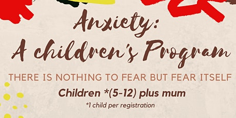 Anxiety for Kids tickets