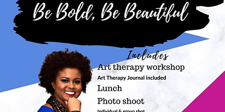Be Bold Be Beautiful Workshop and Photoshoot tickets