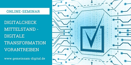 Digitalcheck Mittelstand - Digitale Transformation vorantreiben Tickets