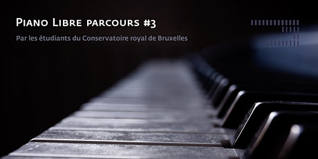Piano Libre parcours #3 tickets