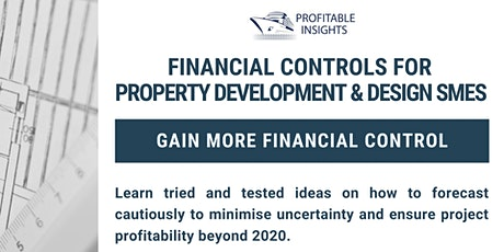 Financial Controls for Property Development and Design SMEs tickets