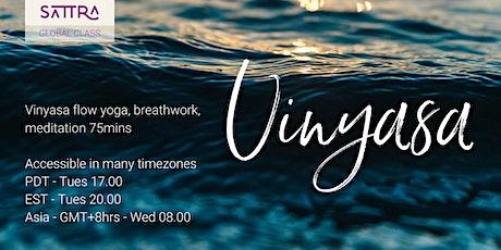 SATTRA Global Class Vinyasa Yoga Tues / Wed tickets