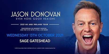 Jason Donovan 'Even More Good Reasons' Tour (Sage, tickets