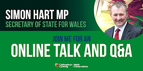 Online Event with the Rt Hon Simon Hart MP, Secretary of State for Wales tickets