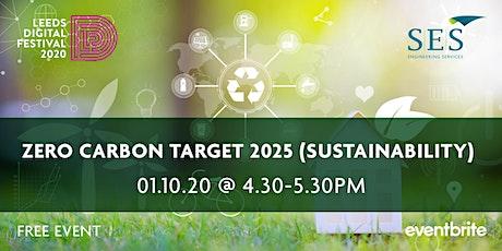 Zero Carbon Target 2025 (Sustainability) tickets