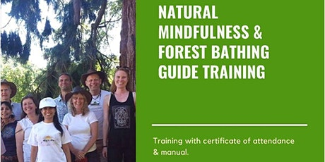 FOREST BATHING & NATURAL MINDFULNESS GUIDE TRAINING tickets