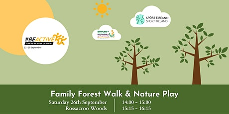 Family Forest Walk & Nature Play tickets