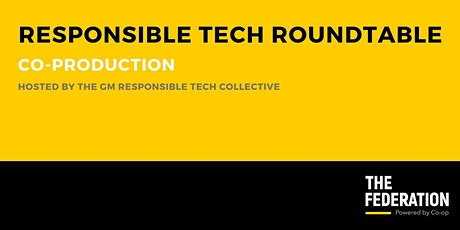 GM Responsible Tech Collective | Co-Production Roundtable tickets