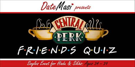 FRIENDS Quiz tickets
