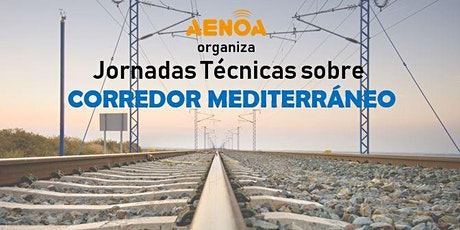 Corredor Mediterráneo: Jornadas técnicas bilhetes
