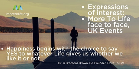 More To Life | Face to Face events 2021 | Expressions of Interest tickets