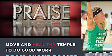 BOOM Shake PRAISE - THE Gospel Workout tickets