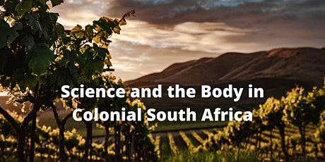 Science and the Body in Colonial South Africa tickets