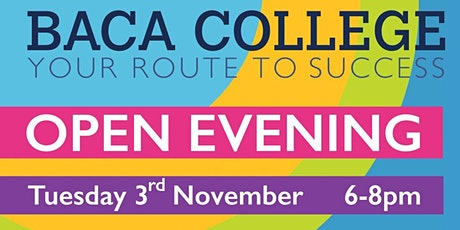 BACA College Open Evening - Tuesday 3 November tickets
