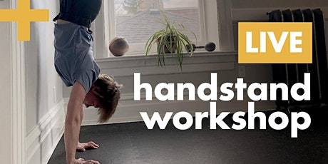 Handstands + Bodyweight Skills 101 tickets