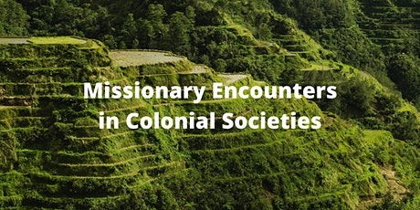 Missionary Encounters in Colonial Societies tickets