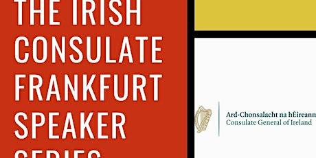 Irish Consulate Frankfurt Speaker Series with Nicole McCarthy tickets
