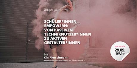 #DigitalpACT2020 | Webinar mit Cin Pietschmann Tickets