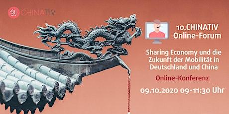 10. CHINATIV Online-Forum Sharing Economy und die Zukunft der Mobilität Tickets