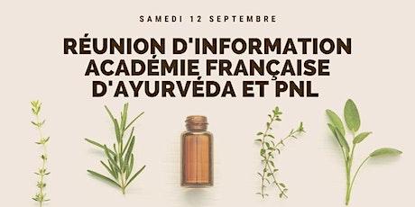 Réunion d'information Académie Française Ayurveda et PNL billets