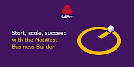 NatWest Business Builder & BSEEN - Pitching with Purpose tickets