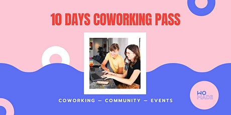 10 DAYS PASS COWORKING - WOMADE billets