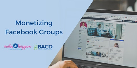 Monetizing Facebook Groups tickets