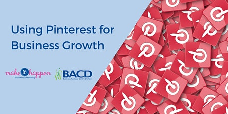 Using Pinterest for Business Growth tickets