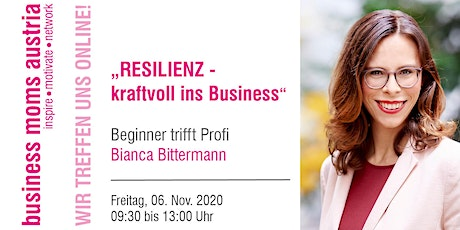 Resilienz - Kraftvoll ins Business Tickets