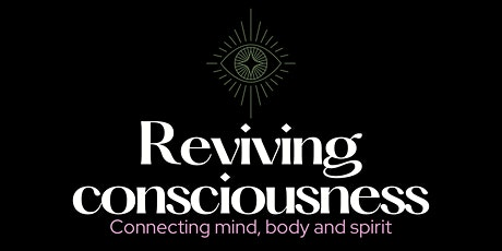 Reviving Consciousness tickets