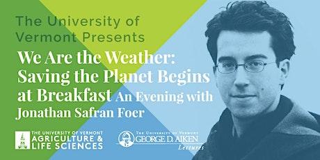 UVM Aiken Lecture Series with American Novelist Jonathan Safran Foer tickets