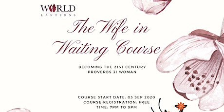 The Wife In Waiting Course tickets