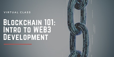 Blockchain 101: Intro to Web3 Development tickets