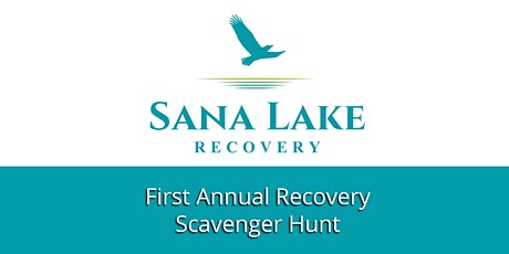 Sana Lake Recovery's Social Distancing Scavenger Hunt tickets