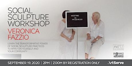 Workshop on Social Sculpture w/ Veronica Fazzio  Ph.D. tickets